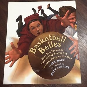 Basketball Belles Paperback by Sue Macy-Brand new!